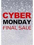 Cyber Monday Final Sale
