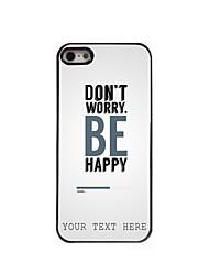 cas de téléphone personnalisé - ne vous inquiétez pas la conception boîtier métallique pour iPhone 5 / 5S
