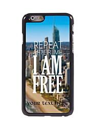 Personalized Gift I am Free Design Aluminum Hard Case for iPhone 6 Plus